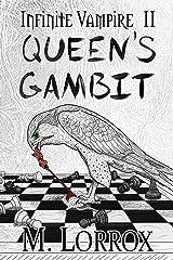 QUEEN'S GAMBIT (Infinite Vampire Book 2) Kindle Edition