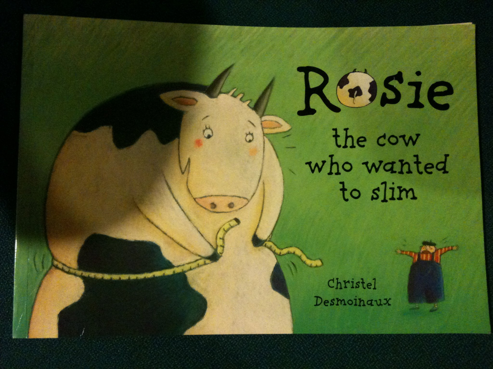 Rosie: The Cow Who Wanted to Slim