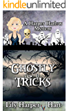 Ghostly Tricks (A Harper Harlow Mystery Book 8)