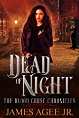 Dead Of Night (The Blood Curse Chronicles Book 1) Kindle Edition