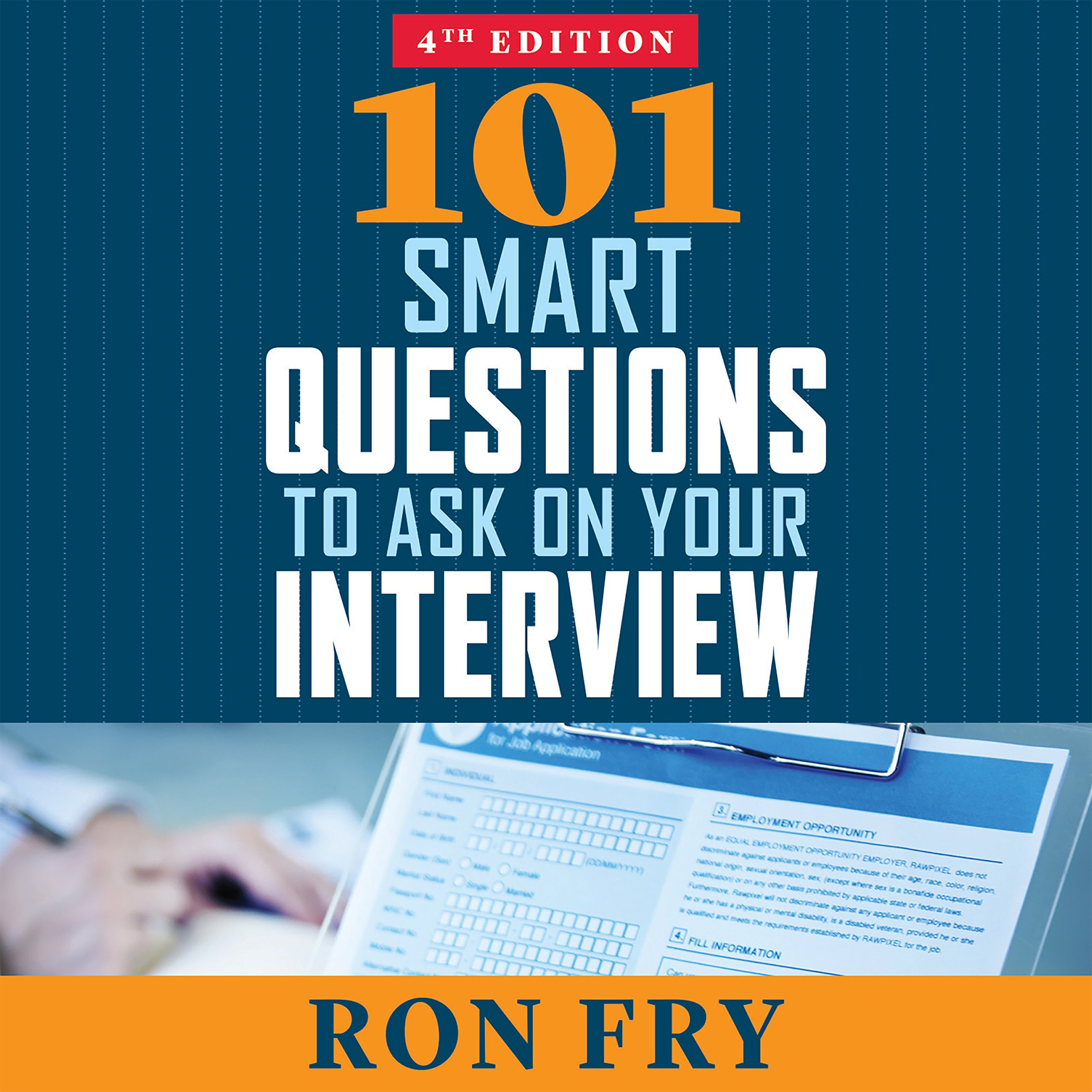 101 Smart Questions to Ask on Your Interview: Amazon.co.uk: Ron Fry:  9781681680309: Books