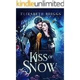 Kiss Of Snow (Royal Hearts Book 2)