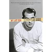 My Last Sigh: The Autobiography of Luis Bunuel