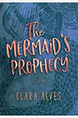 The Mermaid's Prophecy (Mermaid in Love Book 1) (English Edition) eBook Kindle