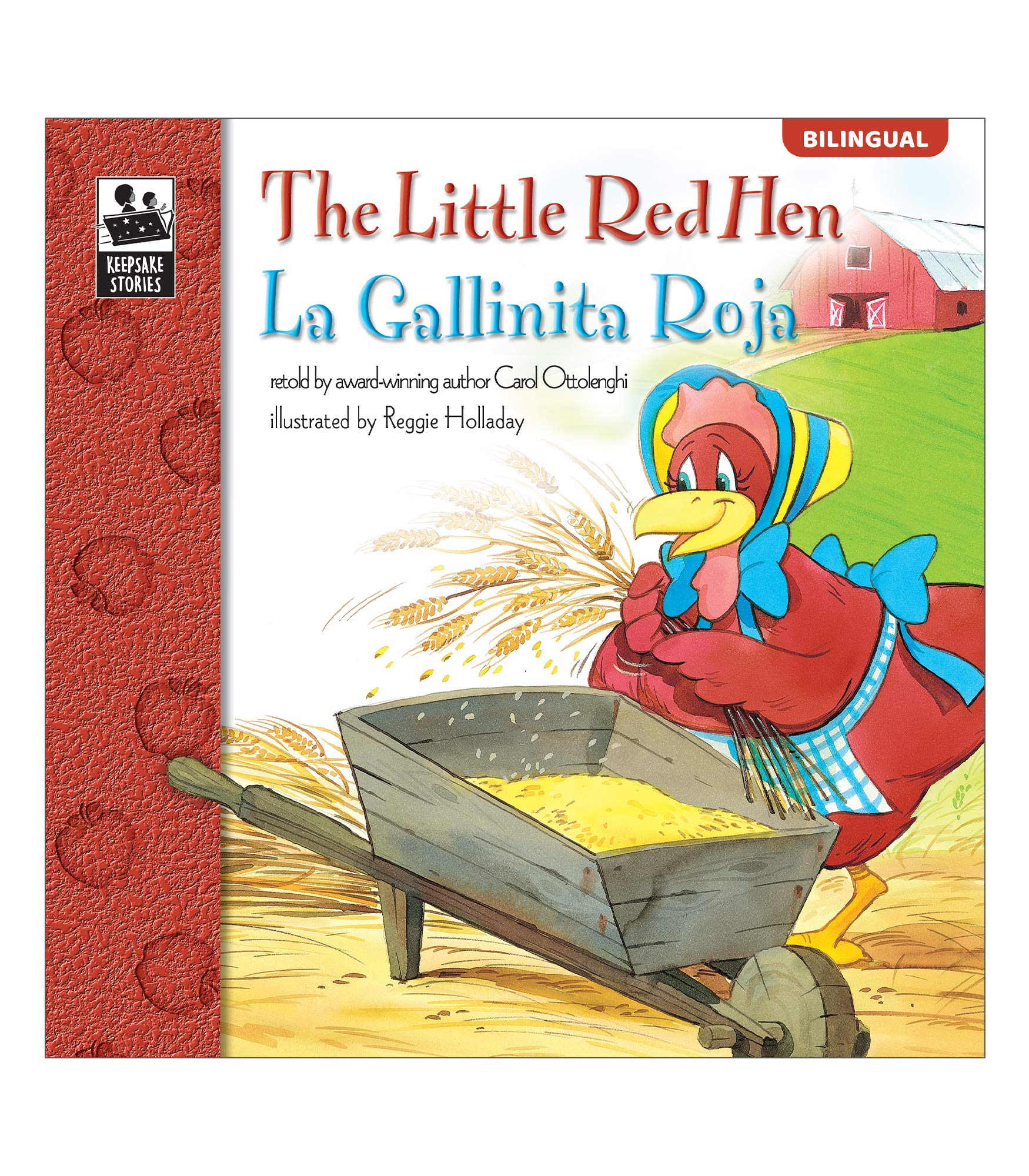 The Little Red Hen La Gallinita Roja Bilingual Storybook—Classic Children's Books With Illustrations for Young Readers, Keepsake Stories Collection (32 pgs)