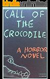 Call of the Crocodile (Horror's Call)
