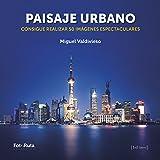Paisaje urbano (FotoRuta)