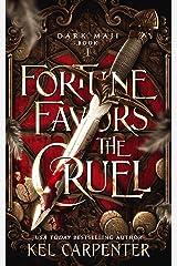 Fortune Favors the Cruel (Dark Maji Book 1) Kindle Edition
