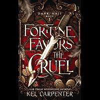 Fortune Favors the Cruel (Dark Maji Book 1) (English Edition)