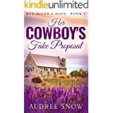 Her Cowboy's Fake Proposal: A Sweet Small Town Romance (Red River's Hope Book 1)
