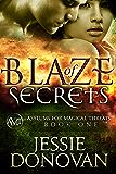 Blaze of Secrets (Asylums for Magical Threats Book 1)