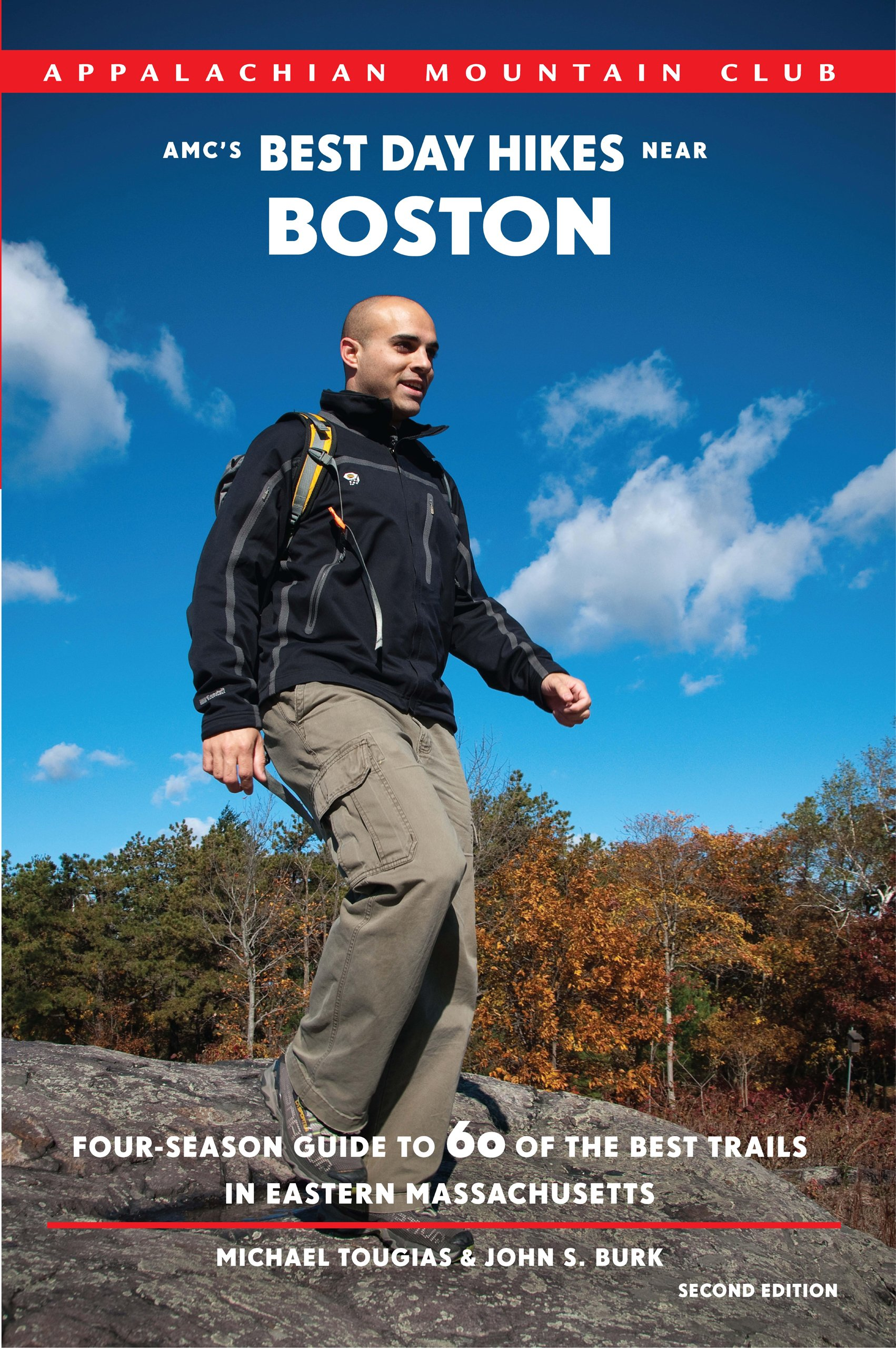 AMC's Best Day Hikes near Boston, 2nd: Four-Season Guide to 60 of the Best  Trails in Eastern Massachusetts: Michael Tougias, John S. Burk:  9781934028476: ...