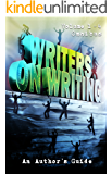 Writers on Writing Volume 1-4 Omnibus: An Author's Guide