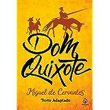 Dom Quixote (Clássicos da literatura mundial)