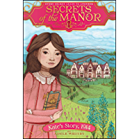 Kate's Story, 1914 (Secrets of the Manor Book 2)