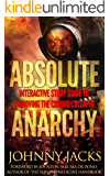 ABSOLUTE  ANARCHY: Interactive Study Guide To Surviving The Coming Collapse