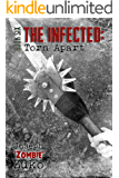 The Infected: Torn Apart (Book Six)