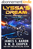 Lyssa's Dream - A Hard Science Fiction AI Adventure (The Sentience Wars - Origins Book 1) (English Edition)