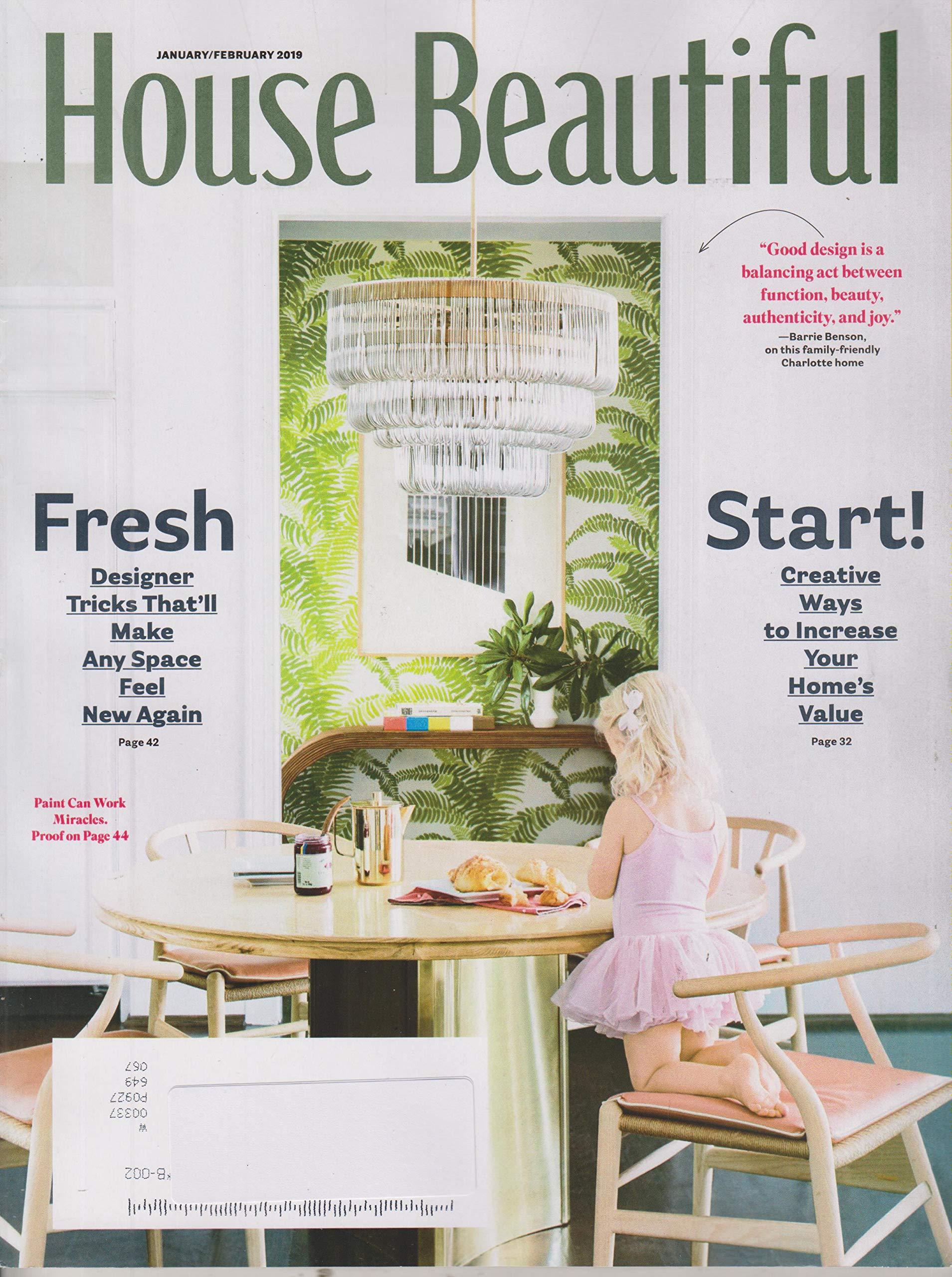 House Beautiful January/February 2019 Fresh Start!