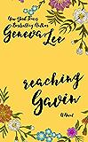 Reaching Gavin (Good Girls Don't Book 3)