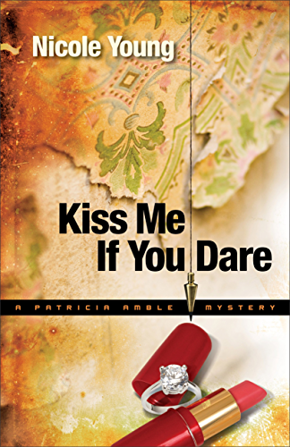 Kiss Me If You Dare (Patricia Amble Mystery Book #3) (English Edition)