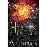 Hidden Danger, Book 5 of The Hidden Saga