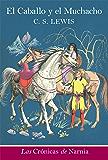 El Caballo y el muchacho EPB (Cronicas de Narnia) (Spanish Edition)