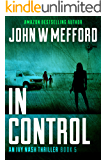IN Control (An Ivy Nash Thriller, Book 5) (Redemption Thriller Series 11)