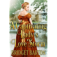 A Captivating Lady's Love Storm: A Historical Regency Romance Book (English Edition)