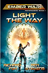 Light the Way (Ember War Pathfinders Book 1) Kindle Edition