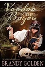 Voodoo in the Bayou Kindle Edition