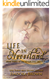 Life in Neverland: Book 3 of The Neverland Trilogy