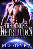 The Demon's Retribution (Shadow Quest Book 3) A scifi Romance: Paranormal Romance