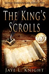 The King's Scrolls (Ilyon Chronicles Book 2) Kindle Edition