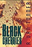 Black Cherries: A Dark Paranormal Romance