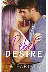 Rebel Desire: A (Surprise) Single Dad Romantic Comedy Kindle Edition