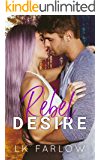 Rebel Desire: A (Surprise) Single Dad Romantic Comedy