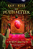 Raif and Rose: The Death Letter: (Second Edition)