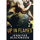 Up In Flames (Flirting with Fire Book 2)