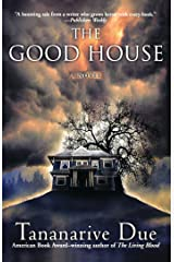 The Good House: A Novel Kindle Edition