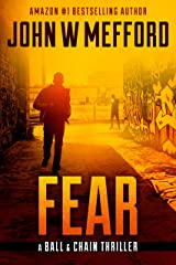 FEAR (The Ball & Chain Thrillers Book 2) Kindle Edition