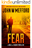 FEAR (The Ball & Chain Thrillers Book 2)