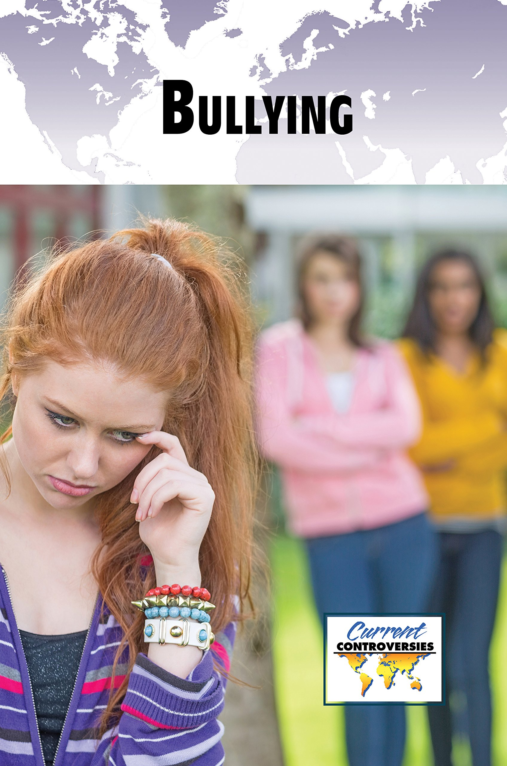 Read Online Bullying (Current Controversies) PDF