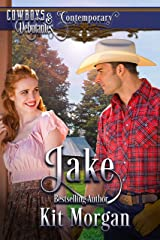 Jake (Cowboys and Debutantes: Contemporary Book 1) Kindle Edition