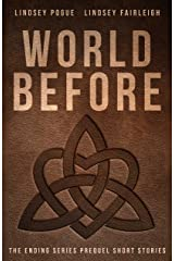 World Before: A Collection of Stories (The Ending Series Book 6)