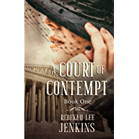 A Court of Contempt: A gripping historical thriller... (Oakland Series Book 1) (English Edition)