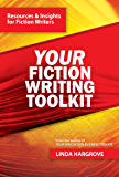 Your Fiction Writing Toolkit: Resources & Insights for Fiction Writers (Your Toolkit Series Book 2)