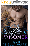 The Shifter's Prisoner: A Paranormal Romance
