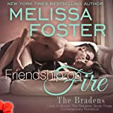 Friendship on Fire: Love in Bloom, Book 6