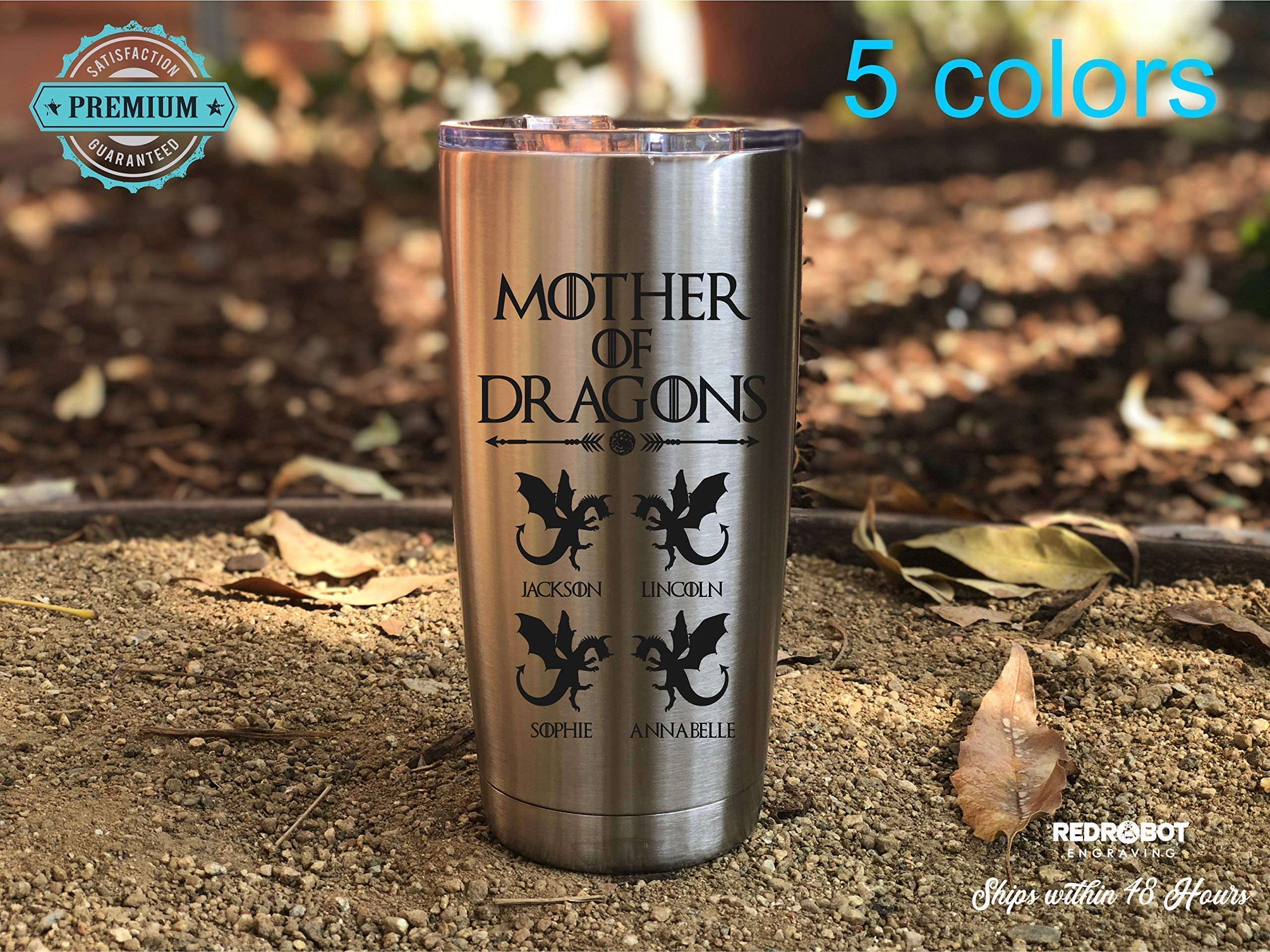 Mother of Dragons, Laser engraved 20 oz Insulated Tumbler, Mothers day Gift, Perfect Gift for Moms by RedRobotEngraving